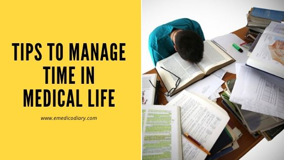 Tips to manage time in medical life